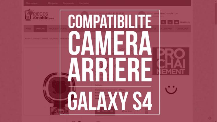 3 conseils simples pour savoir comment acheter la bonne camére pour un Galaxy S4