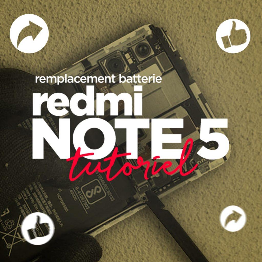 Remplacement de la batterie du Redmi Note 5