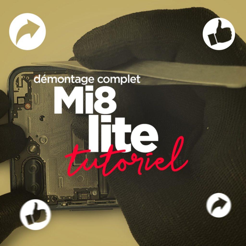 Démontage complet du Mi8 lite